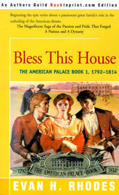 Bless This House by Evan H. Rhodes