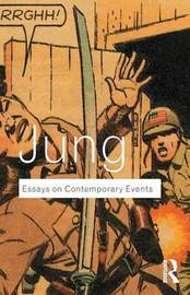Essays on Contemporary Events by C.G. Jung