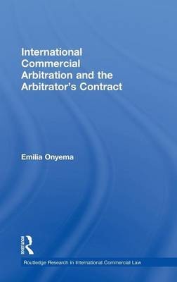 International Commercial Arbitration and the Arbitrator's Contract by Emilia Onyema image