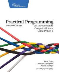 Practical Programming by Paul Gries
