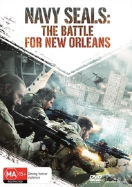 Navy Seals - The Battle For New Orleans on DVD