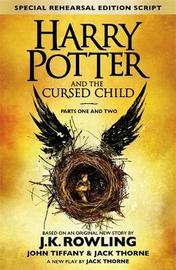 Harry Potter and the Cursed Child - Parts One & Two (Special Rehearsal Edition) by J.K. Rowling