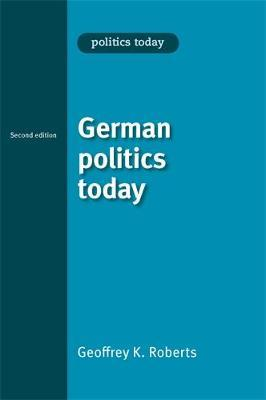 German Politics Today by Geoffrey Roberts image