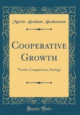 Cooperative Growth by Martin Abraham Abrahamsen