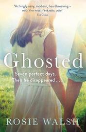 Ghosted by Rosie Walsh image