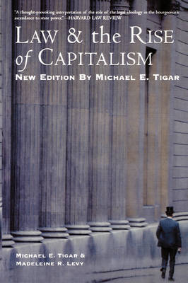 Law and the Rise of Capitalism by Michael E Tigar image