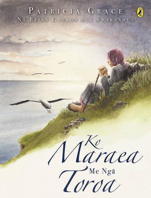 Ko Maraea Me Nga Toroa by Patricia Grace