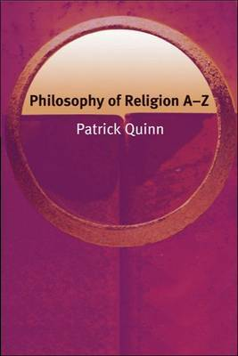 Philosophy of Religion A-Z by Patrick Quinn image
