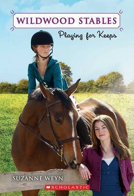 Playing for Keeps by Suzanne Weyn