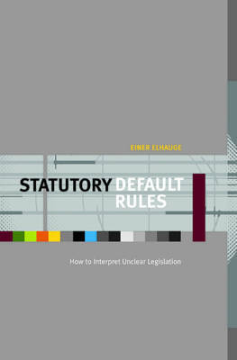 Statutory Default Rules by Einer Elhauge