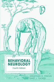 Behavioral Neurology by Jonathan H Pincus