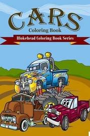 Cars Coloring Book by The Blokehead