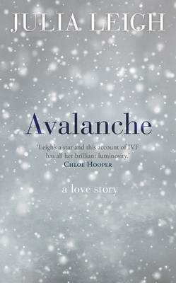 Avalanche by Julia Leigh