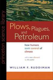 Plows, Plagues, and Petroleum by William F. Ruddiman image