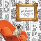 The Wallpaper Colouring Book by Gemma Latimer