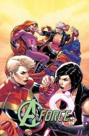 A-force Vol. 2: Rage Against The Dying Of The Light by Kelly Thompson