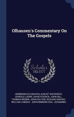 Olhausen's Commentary on the Gospels by Hermann Olshausen image