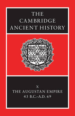 The Cambridge Ancient History 14 Volume Set in 19 Hardback Parts: Volume 10