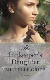 The Innkeeper's Daughter by Michelle Griep image