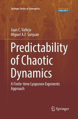 Predictability of Chaotic Dynamics by Juan C. Vallejo