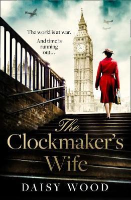 The Clockmaker's Wife by Daisy Wood