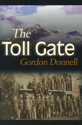 The Toll Gate by Gordon Donnell image