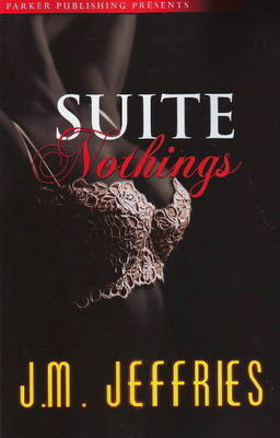 Suite Nothings by J.M. Jeffries image