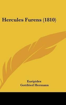 Hercules Furens (1810) by * Euripides