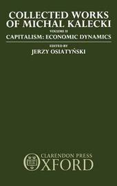 Collected Works of Michal Kalecki: Volume II. Capitalism: Economic Dynamics by Michal Kalecki image