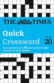 The Times Quick Crossword Book 20 by The Times Mind Games
