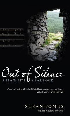 Out of Silence by Susan Tomes image