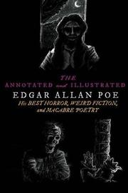 The Annotated and Illustrated Edgar Allan Poe by Edgar Allan Poe image