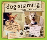 Dog Shaming 2018 Desk Calendar by Pascale Lemire