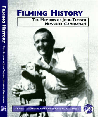 Filming History by John Turner image