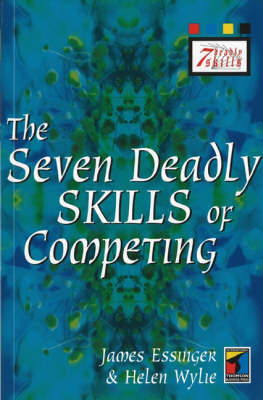 The Seven Deadly Skills of Competing by James Essinger image