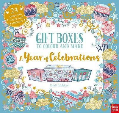 Gift Boxes to Colour and Make: A Year of Celebrations