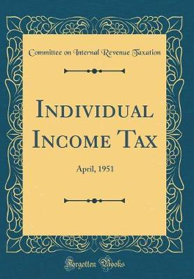 Individual Income Tax by Committee on Internal Revenue Taxation