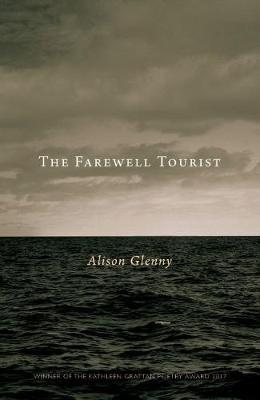 The Farewell Tourist by Alison Glenny image