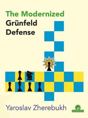 The Modernized Grunfeld Defense by Zherebukh