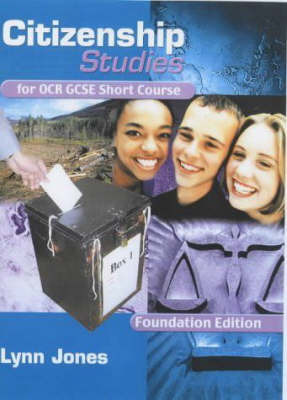 Citizenship Studies for OCR GCSE Short Course: Foundation Edition by Lynn Jones image