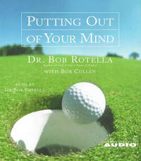 Putting out of Your Mind by Bob Rotella image