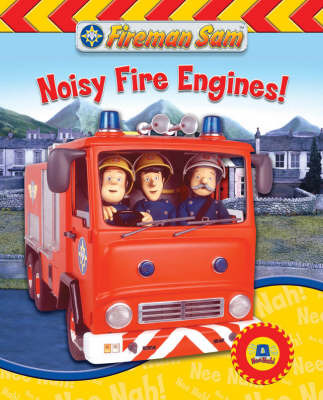 Fireman Sam Sound Book: Noisy Fire Engines!