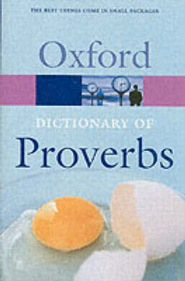 Oxford Dictionary of Proverbs by John Simpson
