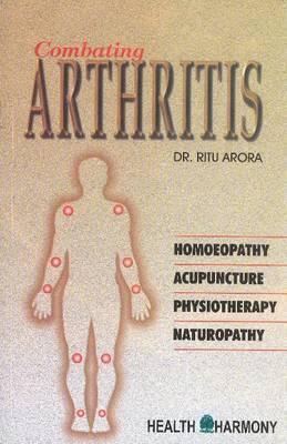 Combating Arthritis by Ritu Arora