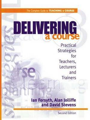 Delivering a Course by Ian Forsyth