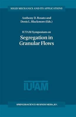IUTAM Symposium on Segregation in Granular Flows image
