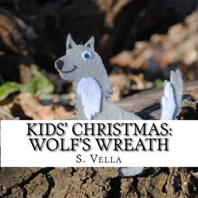 Kids' Christmas: Wolf's Wreath by S Vella image