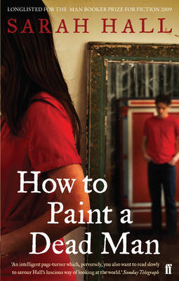How to Paint a Dead Man by Sarah Hall image