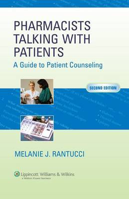 Pharmacists Talking with Patients by Melanie J. Rantucci