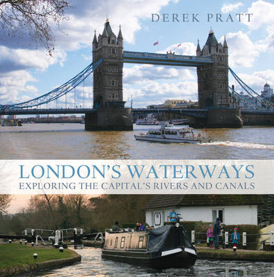 London's Waterways by Derek Pratt image